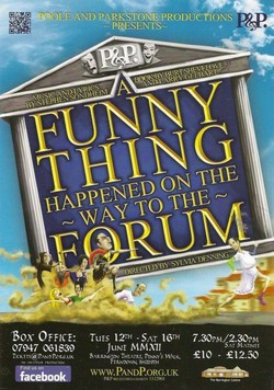 "P&P Present ""A Funny Thing Happened on the way to the Forum"" by Stephen Sondheim"